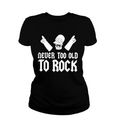 Женская футболка с принтом Never too old to rock