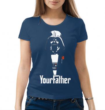 Женская футболка с принтом Your Father