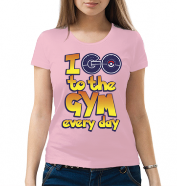 Женская футболка с принтом I go to the GYM every day